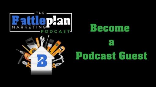 become a Battle Plan Marketing podcast guest