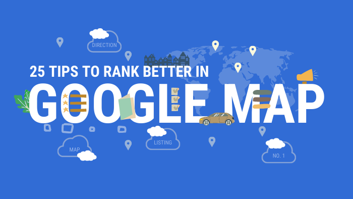Episode 14 - 25 tips to rank better in Google Maps